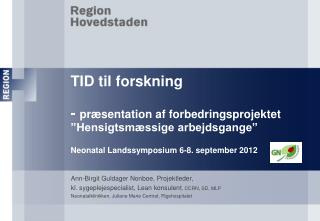 Ann-Birgit Guldager  Nonboe , Projektleder,