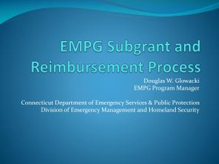 EMPG  Subgrant  and Reimbursement Process