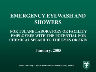EMERGENCY EYEWASH AND SHOWERS