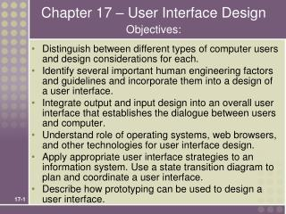 Chapter 17 – User Interface Design Objectives: