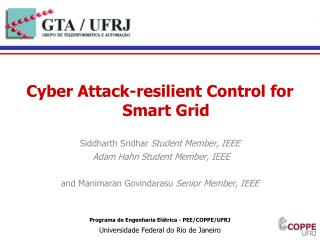 Cyber Attack-resilient Control for Smart Grid