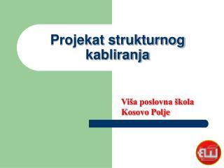 Projekat strukturnog kabliranja