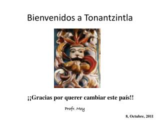 Bienvenidos a Tonantzintla