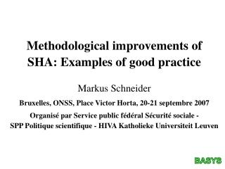 Methodological improvements of  SHA: Examples of good practice