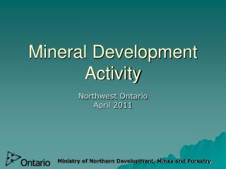 Mineral Development Activity