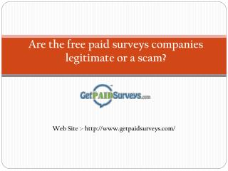 Are the free paid surveys companies legitimate or a scam?