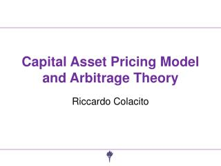 Capital Asset Pricing Model and Arbitrage Theory