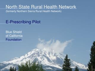 North State Rural Health Network (formerly Northern Sierra Rural Health Network)