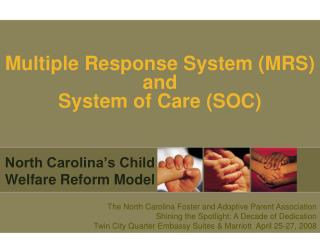 Multiple Response System (MRS) and  System of Care (SOC)