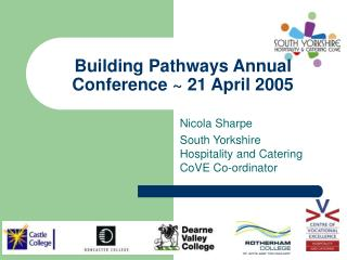 Building Pathways Annual Conference ~ 21 April 2005