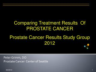 Peter Grimm, DO Prostate Cancer  Center of Seattle