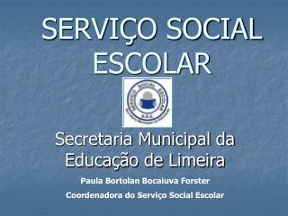 SERVI�O SOCIAL ESCOLAR