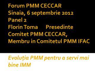 Evoluţia PMM pentru a servi mai bine IMM