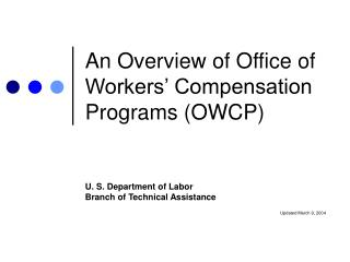 An Overview of Office of Workers  Compensation Programs OWCP