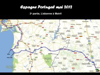 Espagne Portugal mai 2012