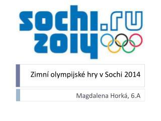Zimní olympijské hry v  Sochi  2014