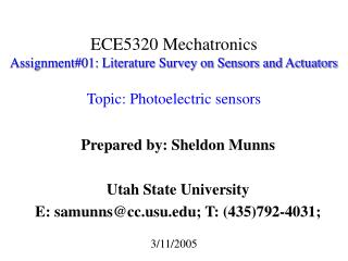 Prepared by: Sheldon Munns Utah State University E: samunns@ccu; T: ( 435)792-4031;