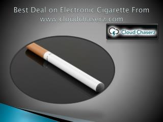 Best Deal on Electronic Cigarette