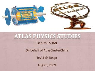 ATLAS physics studies