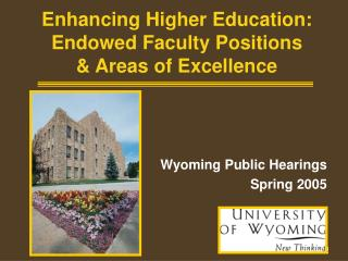 Enhancing Higher Education: Endowed Faculty Positions & Areas of Excellence