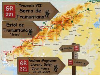 Travessia VII Serra de Tramuntana