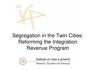 Segregation in the Twin Cities: Reforming the Integration Revenue Program