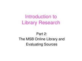 Introduction to Library Research