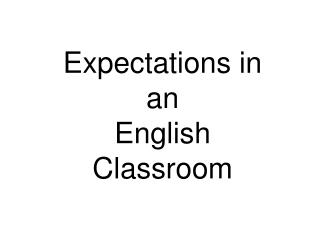 Expectations in an  English Classroom