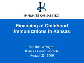 Financing of Childhood Immunizations in Kansas