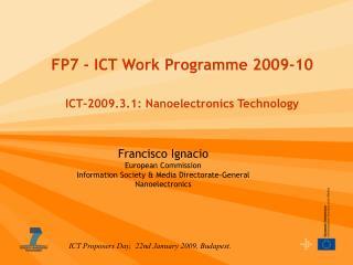 FP7 - ICT Work Programme 2009-10 ICT-2009.3.1: Nanoelectronics Technology