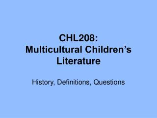 CHL208:  Multicultural Children's Literature