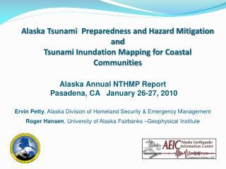 Alaska Tsunami  Preparedness and Hazard Mitigation and