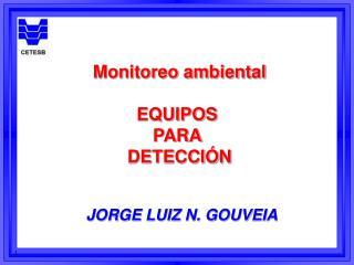 Monitoreo ambiental EQUIPOS  PARA  DETECCIÓN
