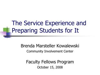 The Service Experience and Preparing Students for It