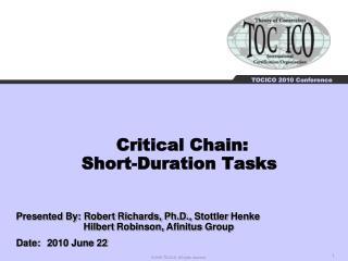 Critical Chain:  Short-Duration Tasks