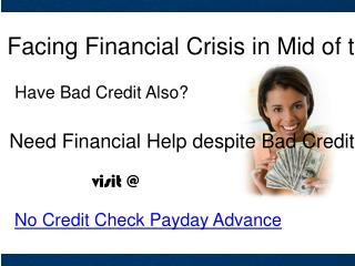 Perfect Monetary Support for Bad Credit People