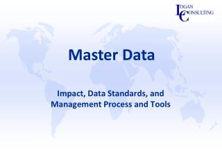 Impact, Data Standards, and Management Process and Tools