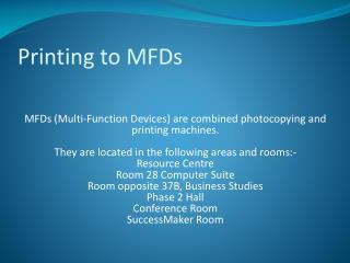 Printing to MFDs