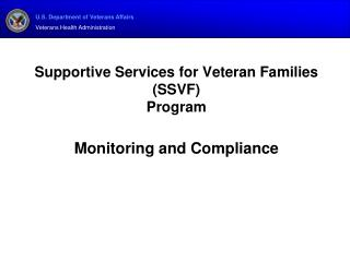 Supportive Services for Veteran Families (SSVF)  Program Monitoring and Compliance