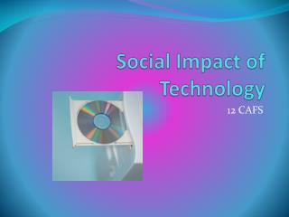 Social Impact of Technology