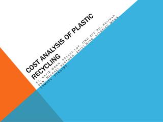 Cost Analysis of Plastic Recycling