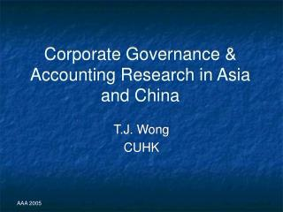 Corporate Governance & Accounting Research in Asia and China