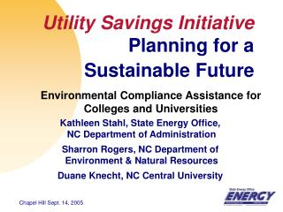Utility Savings Initiative Planning for a  Sustainable Future