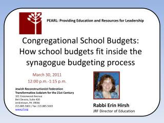 Congregational School Budgets:  How school budgets fit inside the synagogue budgeting process
