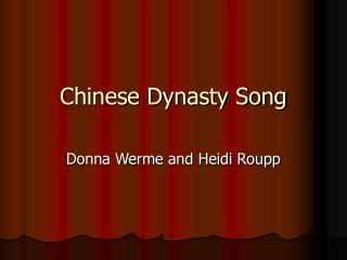 Chinese Dynasty Song