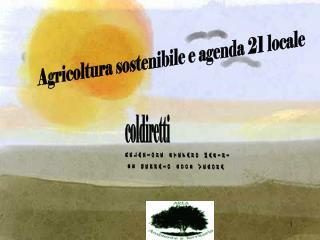 Agricoltura sostenibile e agenda 21 locale