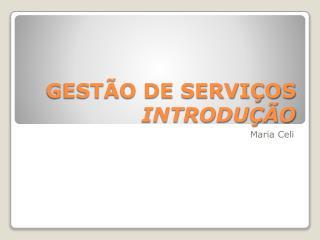 GESTÃO DE SERVIÇOS INTRODUÇÃO