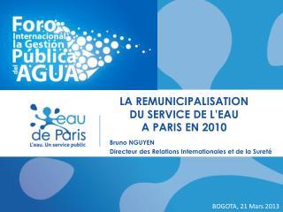 La REMUNICIPALISATION du service de l�eau a paris en 2010