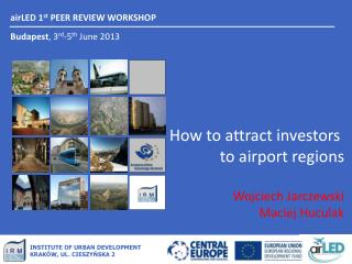 airLED  1 st  PEER REVIEW WORKSHOP Budapest , 3 rd -5 th June  2013