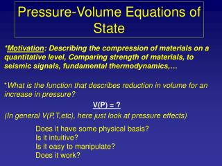 Pressure-Volume Equations of State